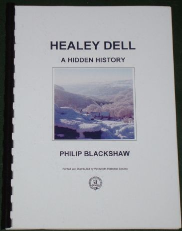 Healey Dell, A Hidden History, by Philip Blackshaw